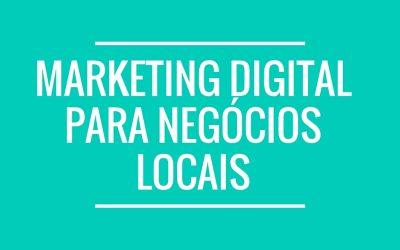Marketing Digital para Negócios Locais
