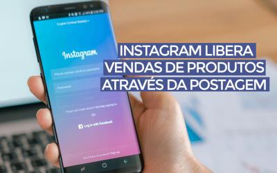 Instagram libera compra de produtos pela plataforma